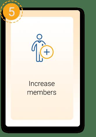 Increase Members